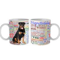 Rottweiler Happy Birthday feliratos bögre