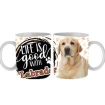 Labrador mintás bögre - life is good