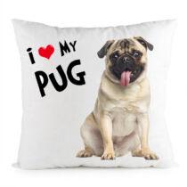 Mopszos párna - i love my pug