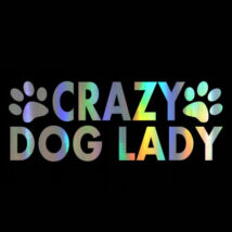 Crazy Dog Lady matrica