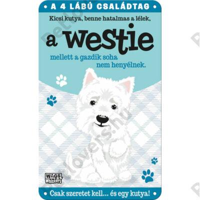Westie fém ajtótábla