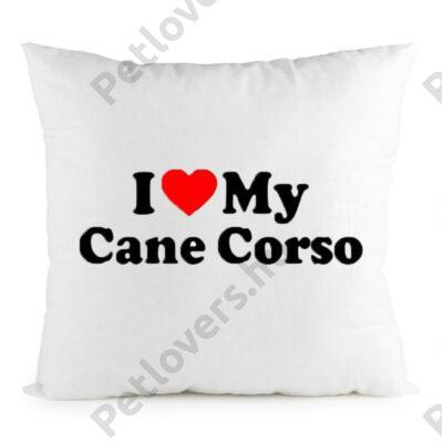 I Love my Cane Corso párna