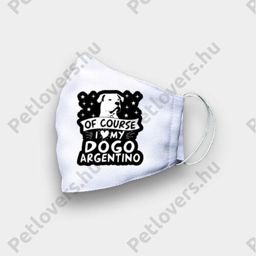 Argentin dog mintás szájmaszk - of curse